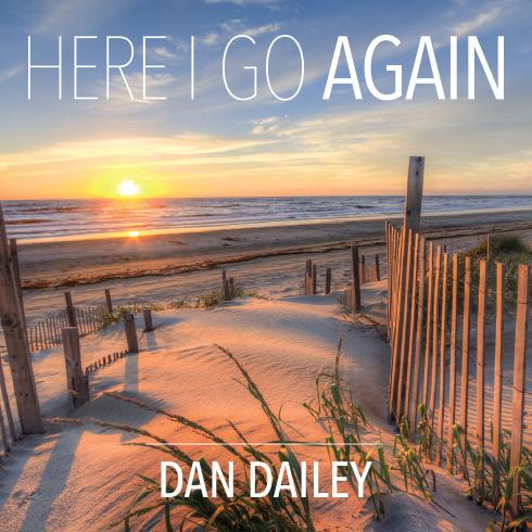 Here I Go Again - Dan Dailey